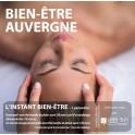 """BOX BIEN ÊTRE AUVERGNE """"L'instant Bien-être""""(1h)"""